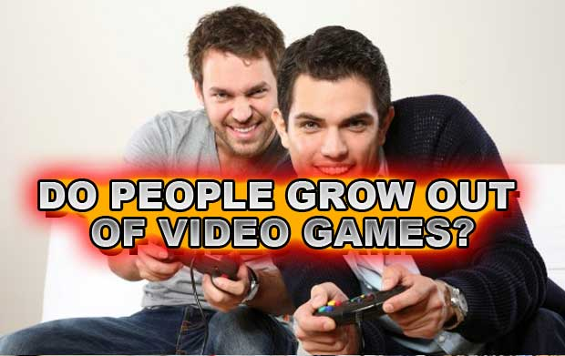 Do people grow out of video games?