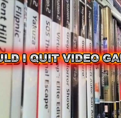 should-i-quit-video-games