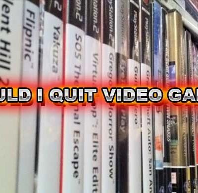 should-i-quit-video-games