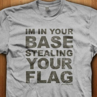 In-Your-Base-Stealing-Your-Flag-Grey-Shirt