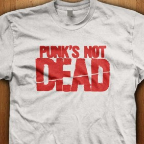 Punks-Not-Dead-White-Shirt