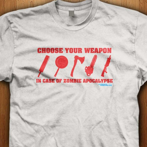 Choose-Your-Weapon-Zombie-Apocalypse-White-Shirt