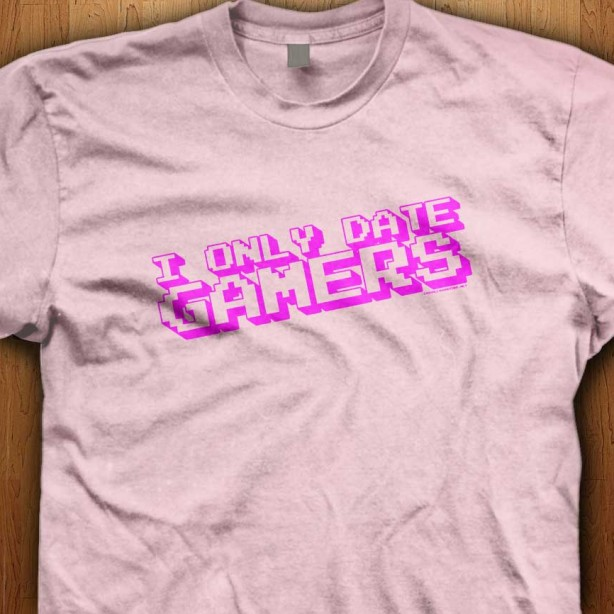 I-Only-Date-Gamers-Pink-Shirt